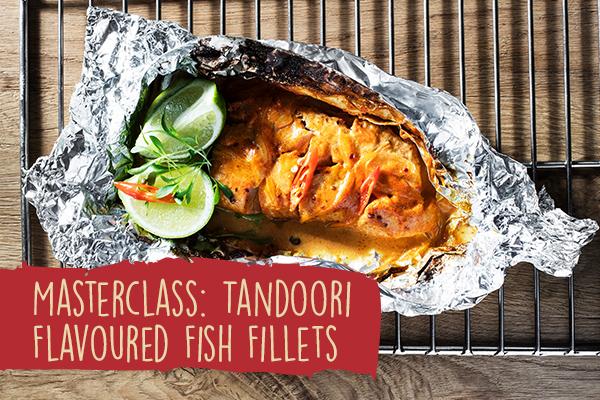 09-masterclass-tandoori-flavoured-fish-fillets